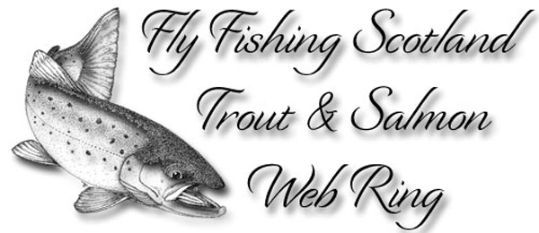 The Fly Fishing Scotland Trout & Salmon Web Ring